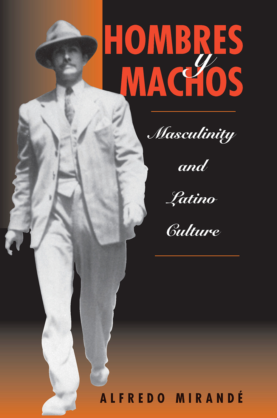 Hombres Y Machos: Masculinity And Latino Culture, 1st Edition (Hardback) book cover