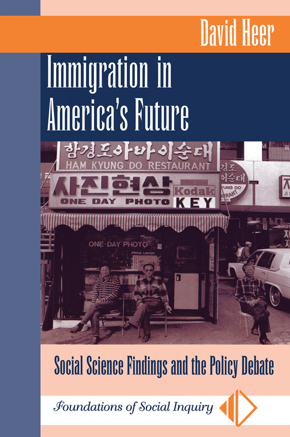 Immigration In America's Future: Social Science Findings And The Policy Debate, 1st Edition (Hardback) book cover