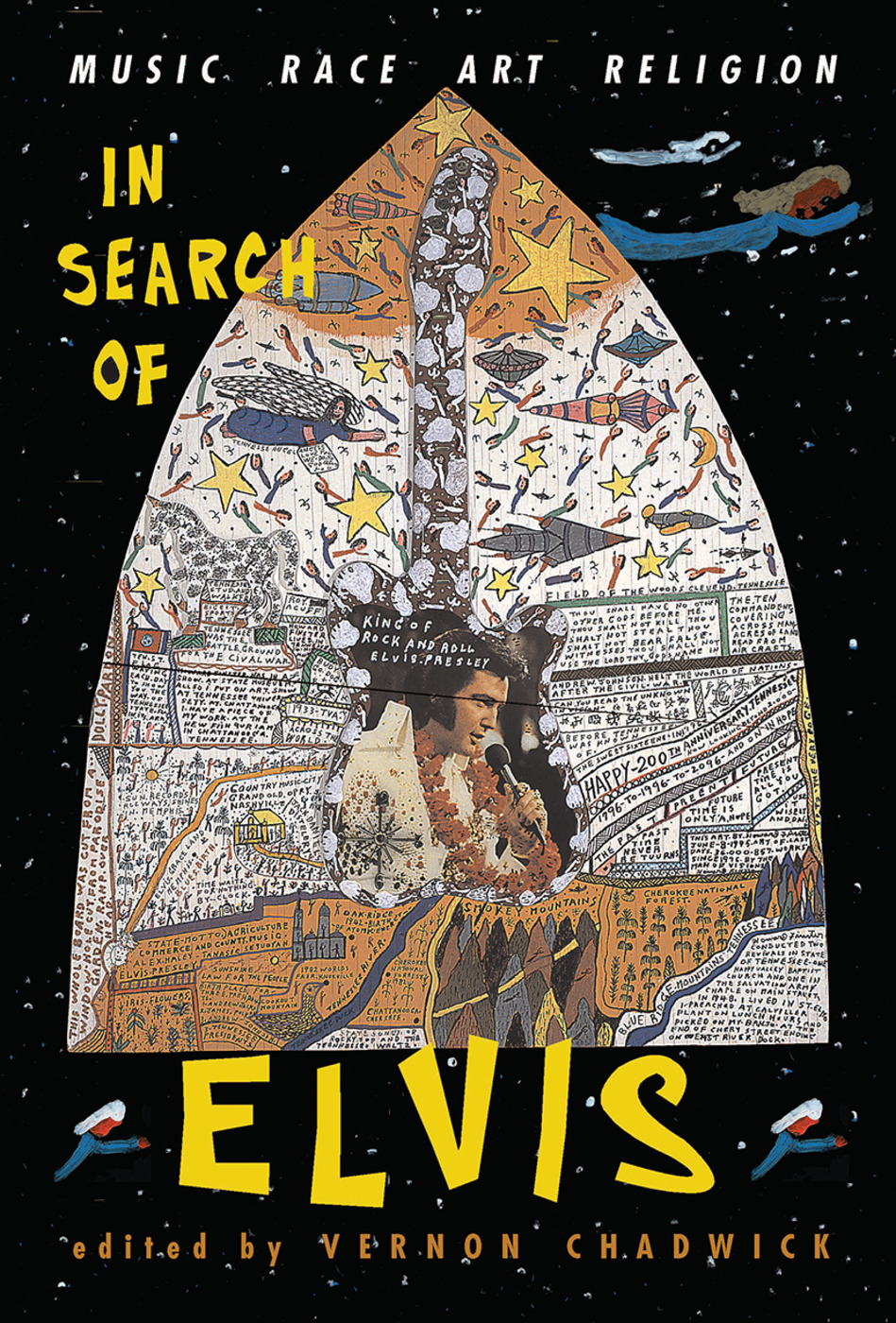 In Search Of Elvis: Music, Race, Art, Religion, 1st Edition (Hardback) book cover
