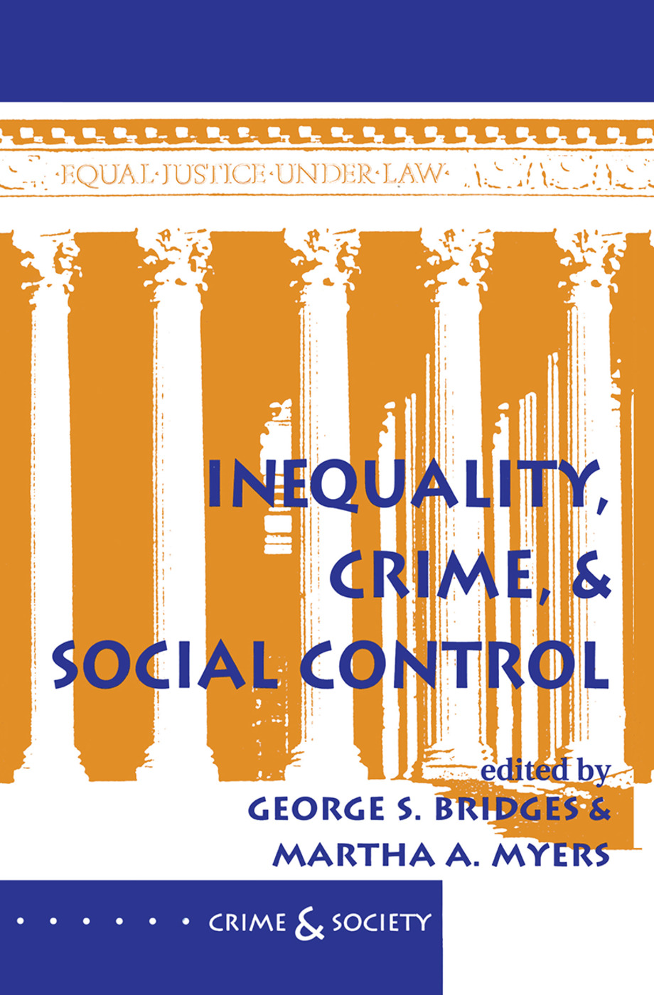 Inequality, Crime, And Social Control: 1st Edition (Hardback) book cover