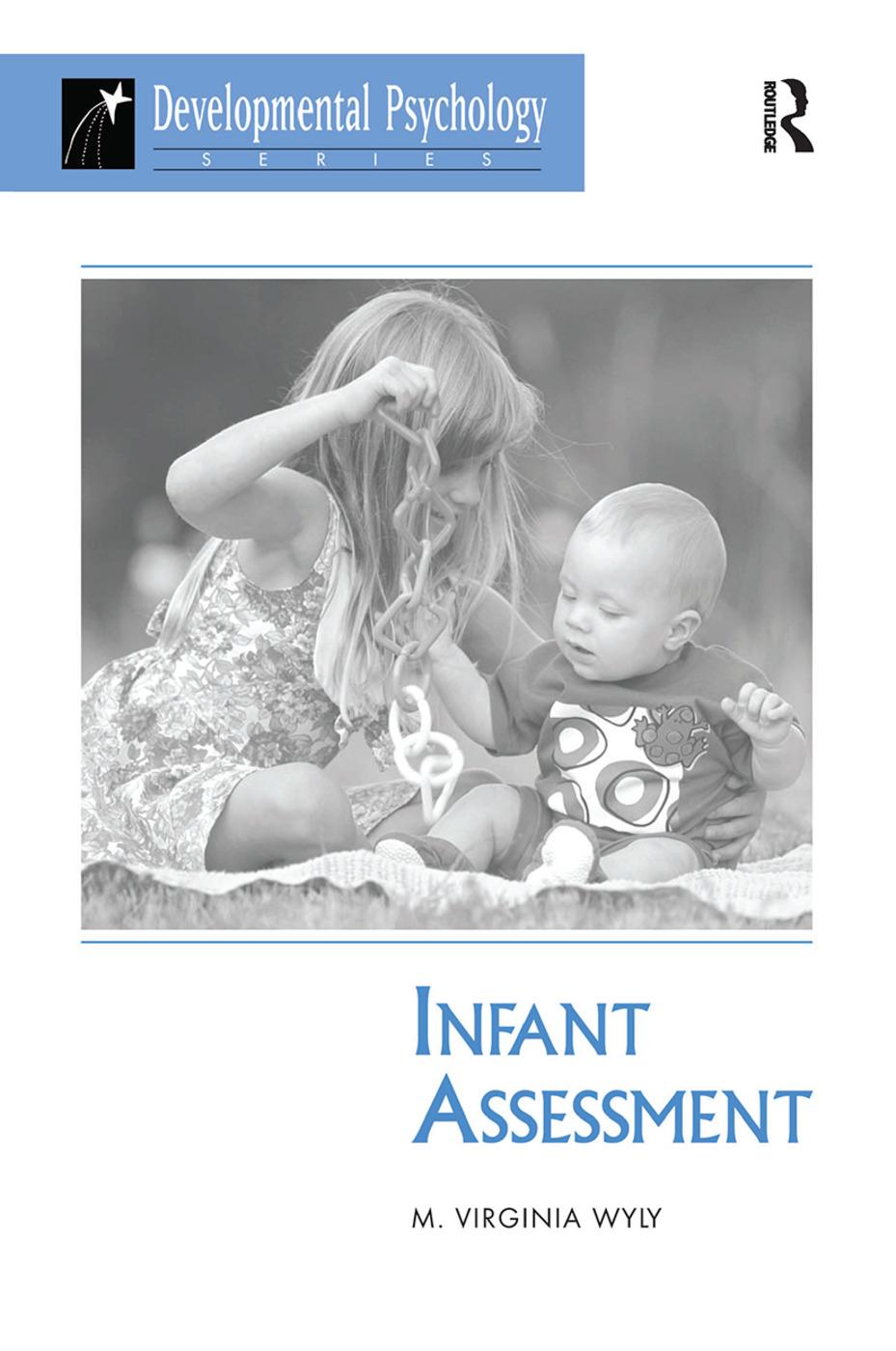Infant Assessment: 1st Edition (Hardback) book cover