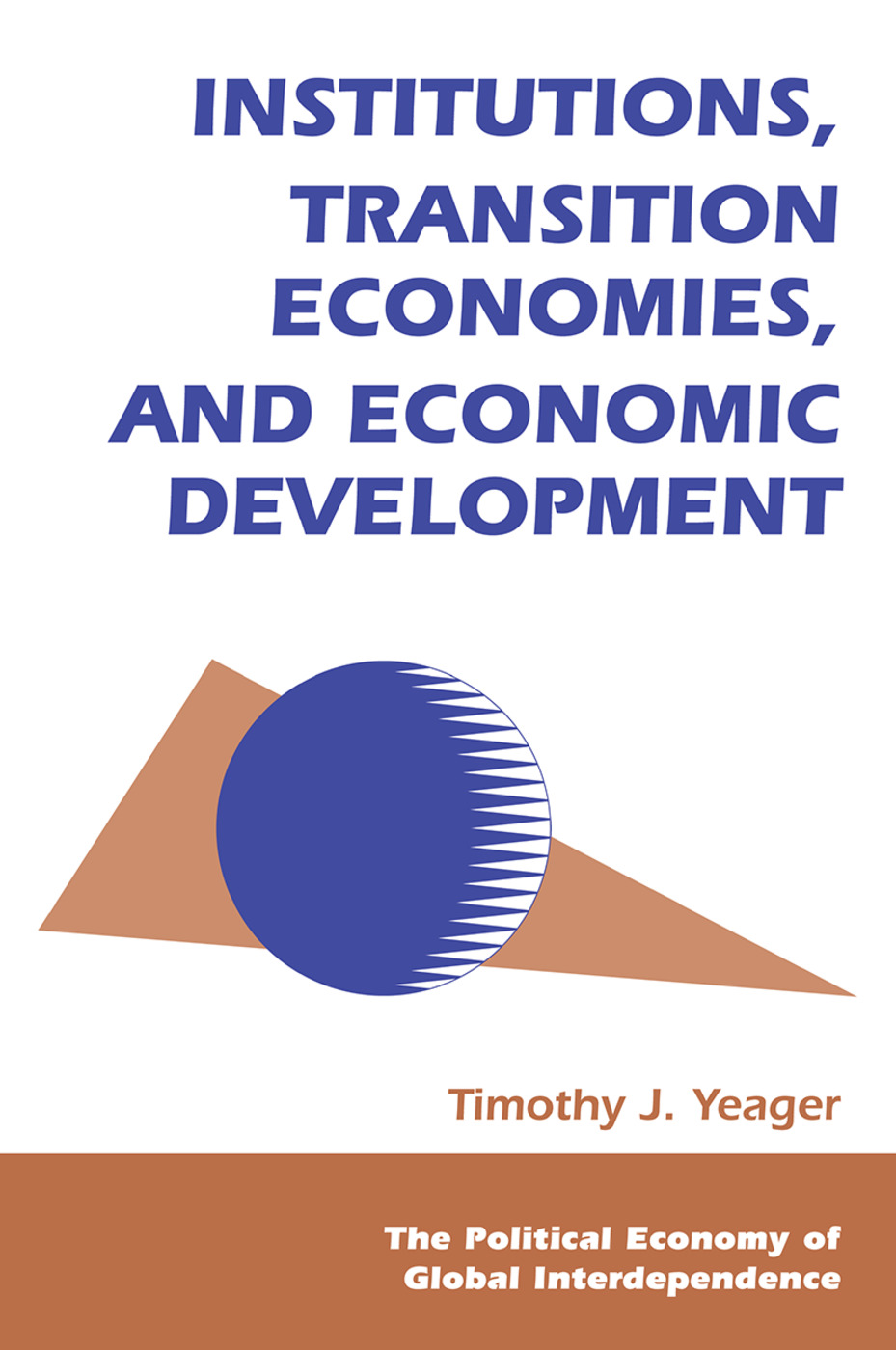 Institutions, Transition Economies, And Economic Development: 1st Edition (Hardback) book cover