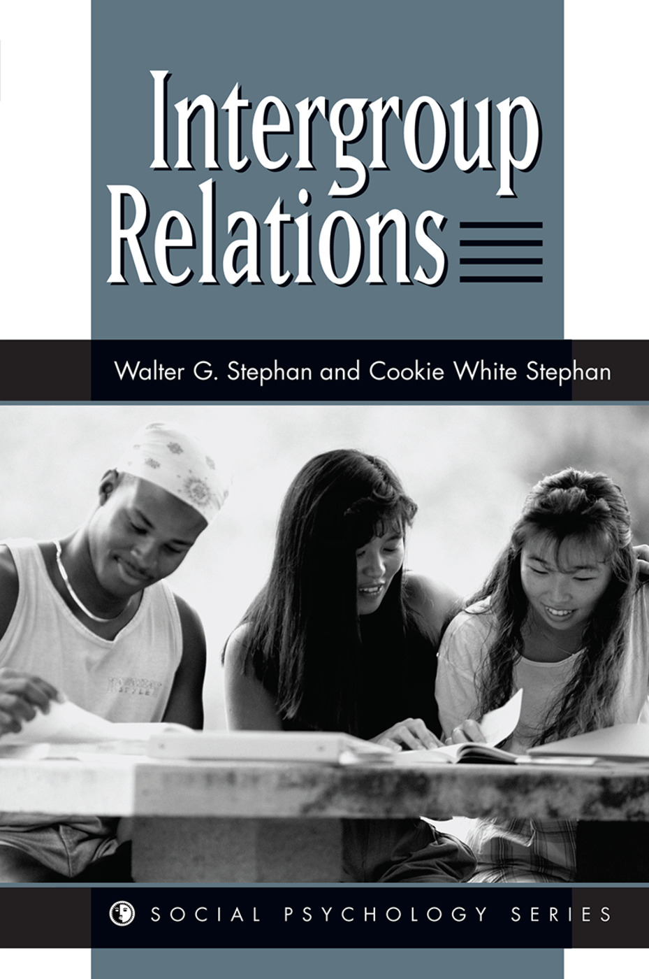 Intergroup Relations: 1st Edition (Hardback) book cover