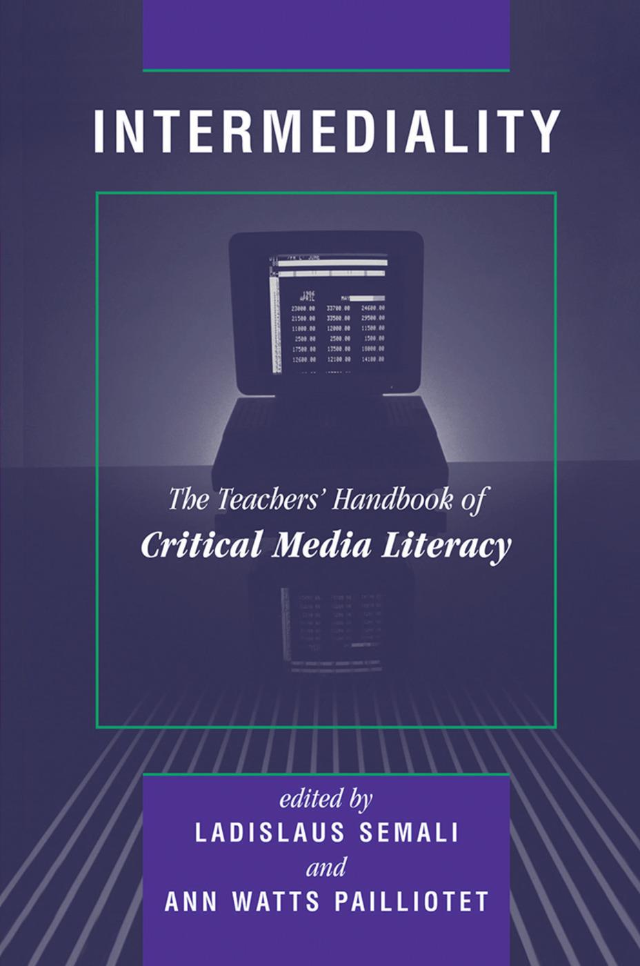 Intermediality: Teachers' Handbook Of Critical Media Literacy, 1st Edition (Hardback) book cover