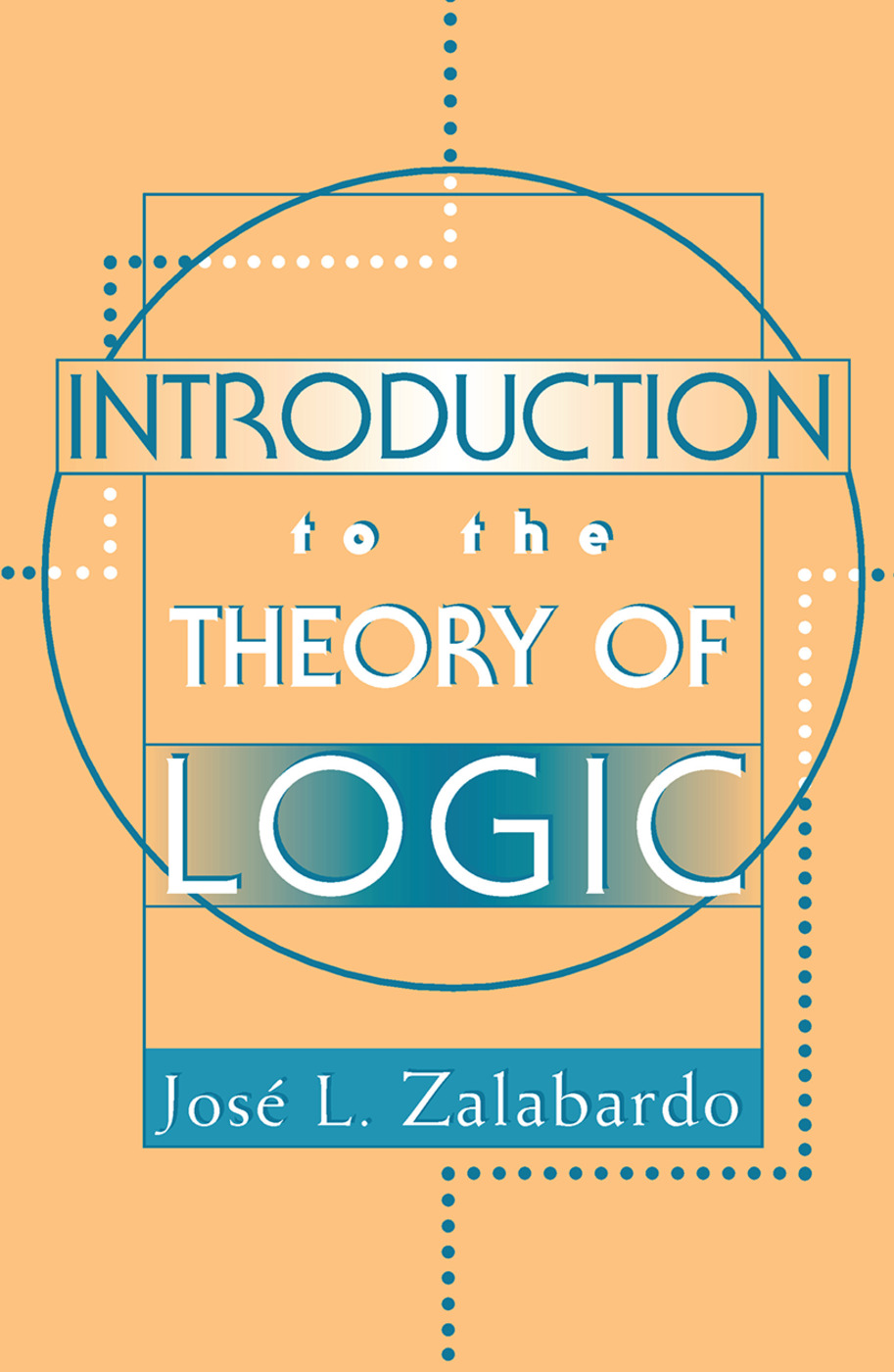 Introduction To The Theory Of Logic: 1st Edition (Hardback) book cover