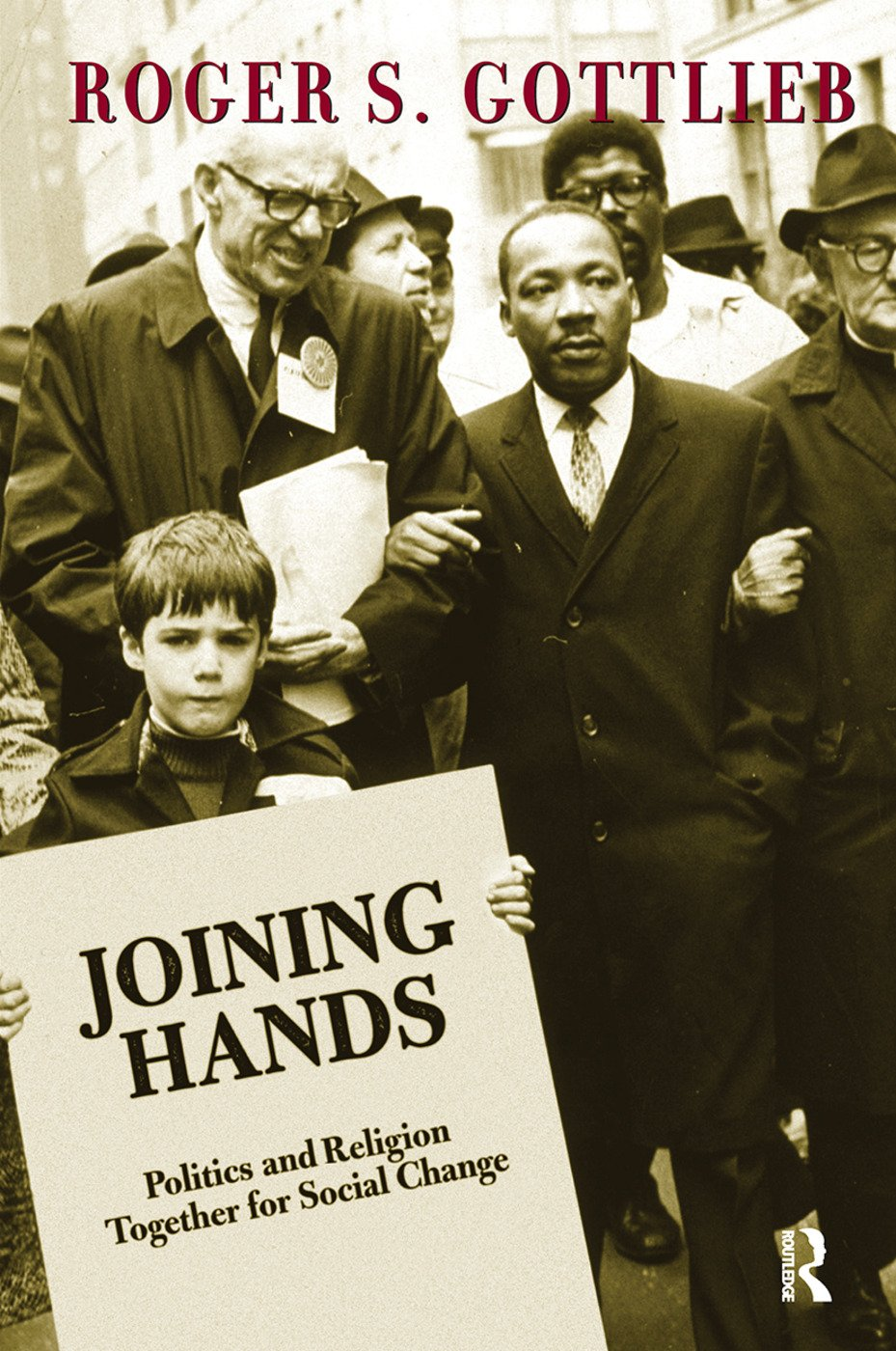Joining Hands: Politics And Religion Together For Social Change book cover