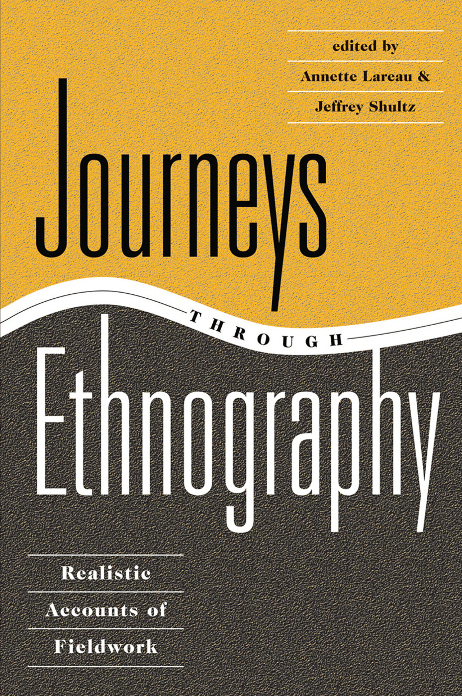 Journeys Through Ethnography: Realistic Accounts Of Fieldwork, 1st Edition (Hardback) book cover