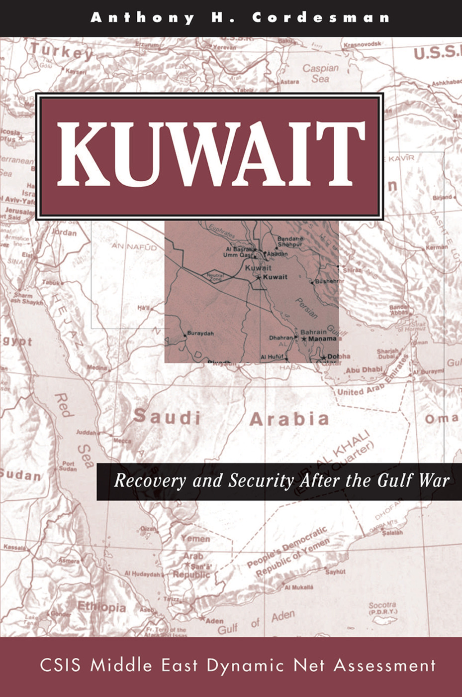 Kuwait: Recovery And Security After The Gulf War, 1st Edition (Hardback) book cover