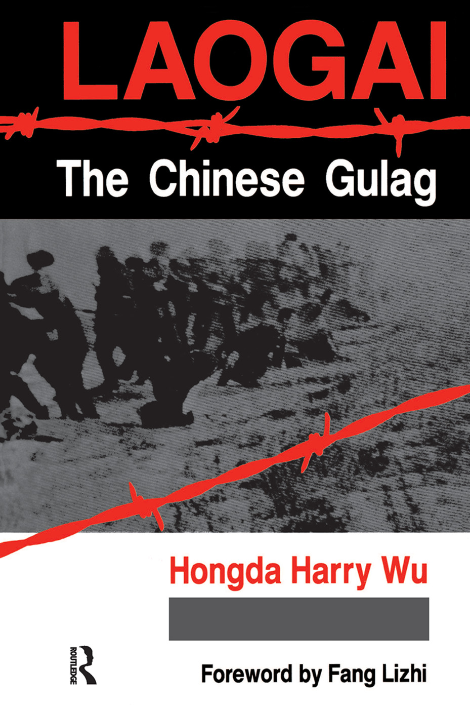 Laogai--the Chinese Gulag: 1st Edition (Hardback) book cover