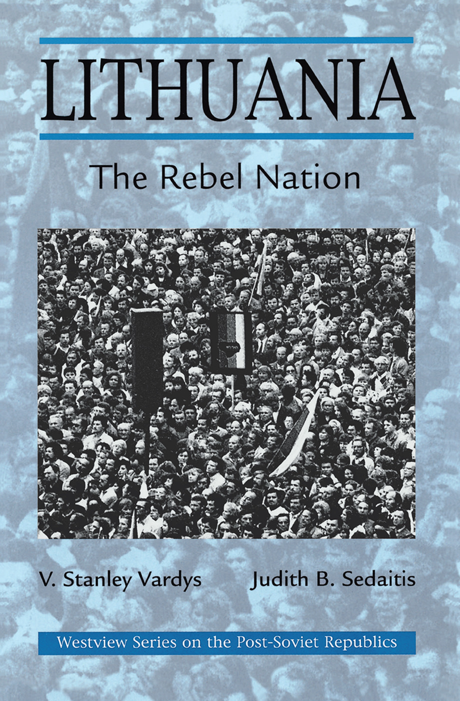 Lithuania: The Rebel Nation book cover