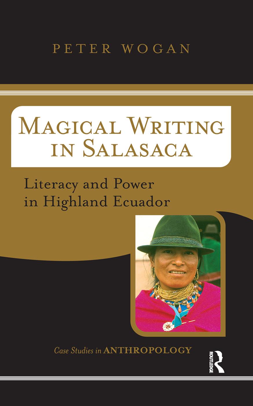 Magical Writing In Salasaca: Literacy And Power In Highland Ecuador book cover