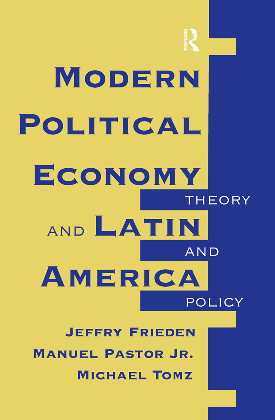 Modern Political Economy And Latin America: Theory And Policy book cover