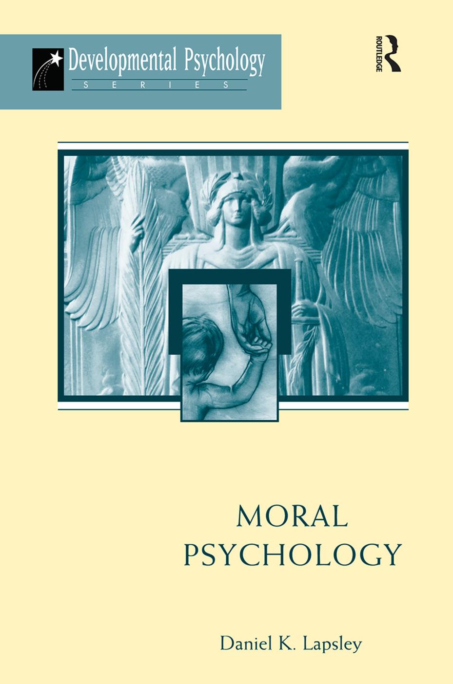 Moral Psychology: 1st Edition (Hardback) book cover