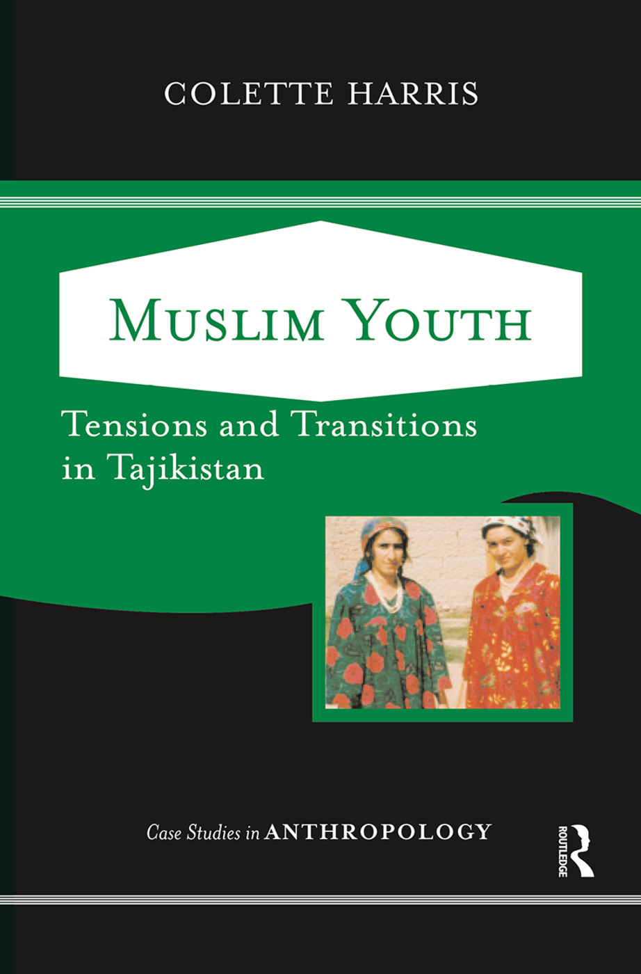 Muslim Youth: Tensions And Transitions In Tajikistan book cover