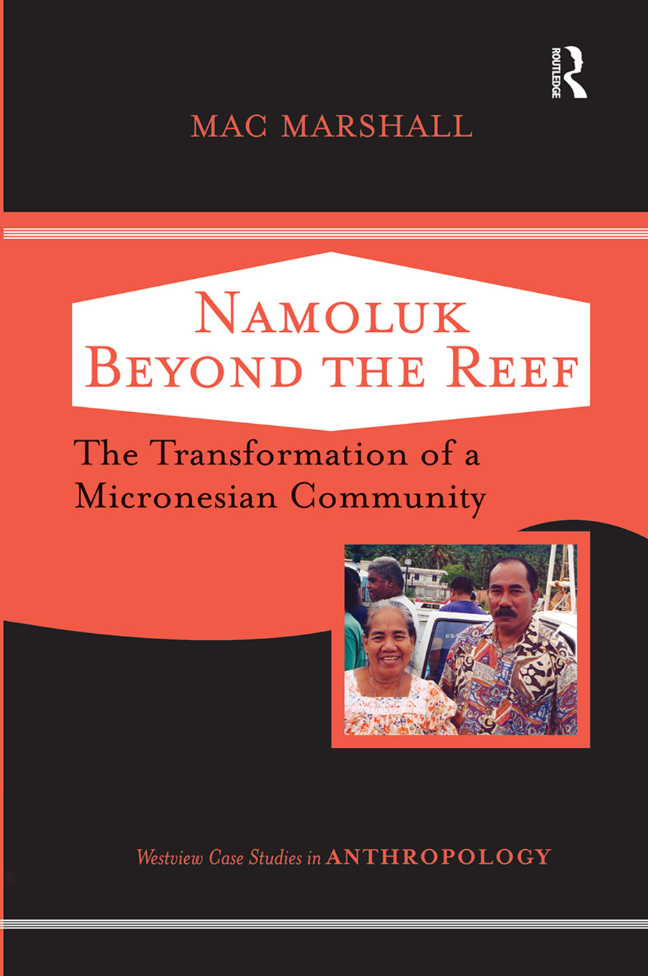 Namoluk Beyond The Reef: The Transformation Of A Micronesian Community book cover