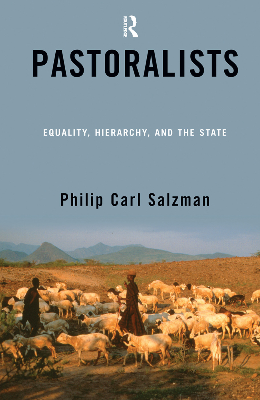 Pastoralists: Equality, Hierarchy, And The State, 1st Edition (Hardback) book cover