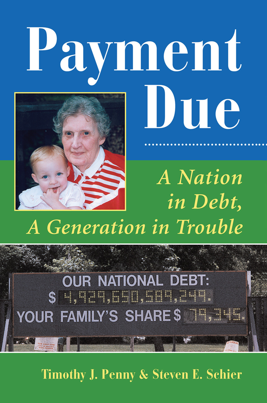 Payment Due: A Nation In Debt, A Generation In Trouble, 1st Edition (Hardback) book cover