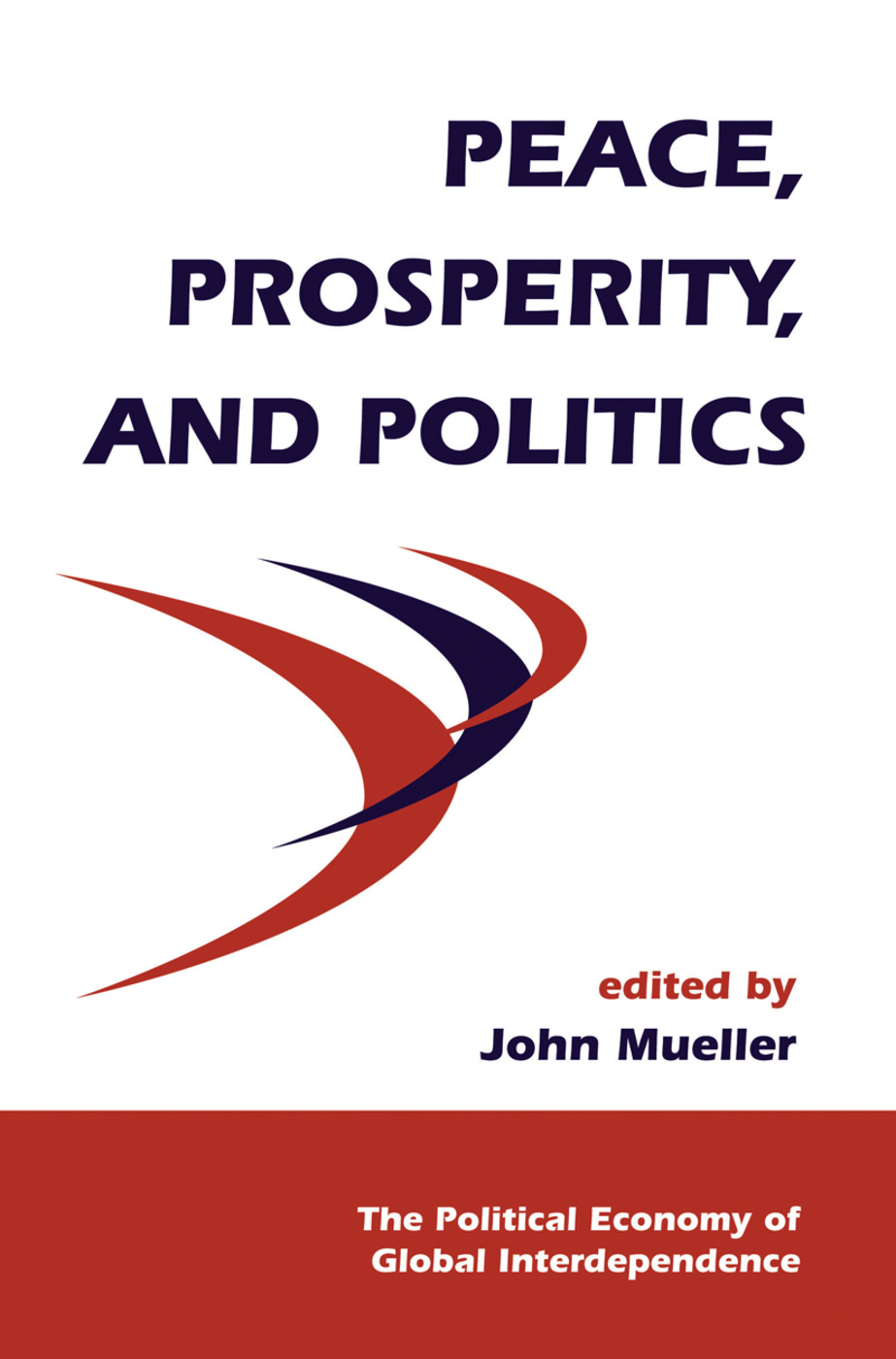 Peace, Prosperity, And Politics book cover