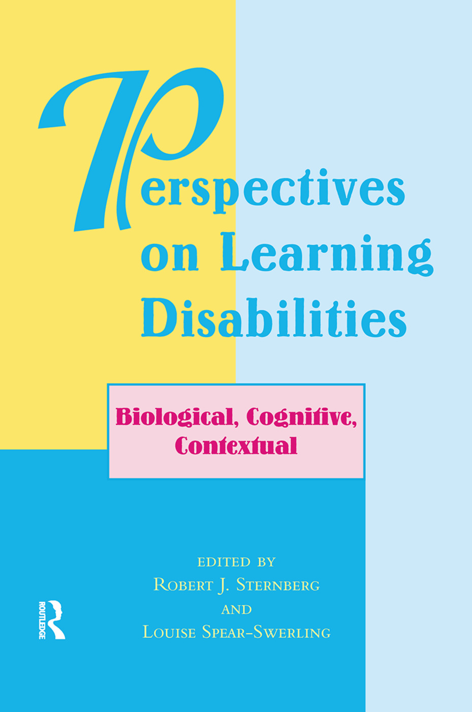 Perspectives On Learning Disabilities: Biological, Cognitive, Contextual, 1st Edition (Hardback) book cover