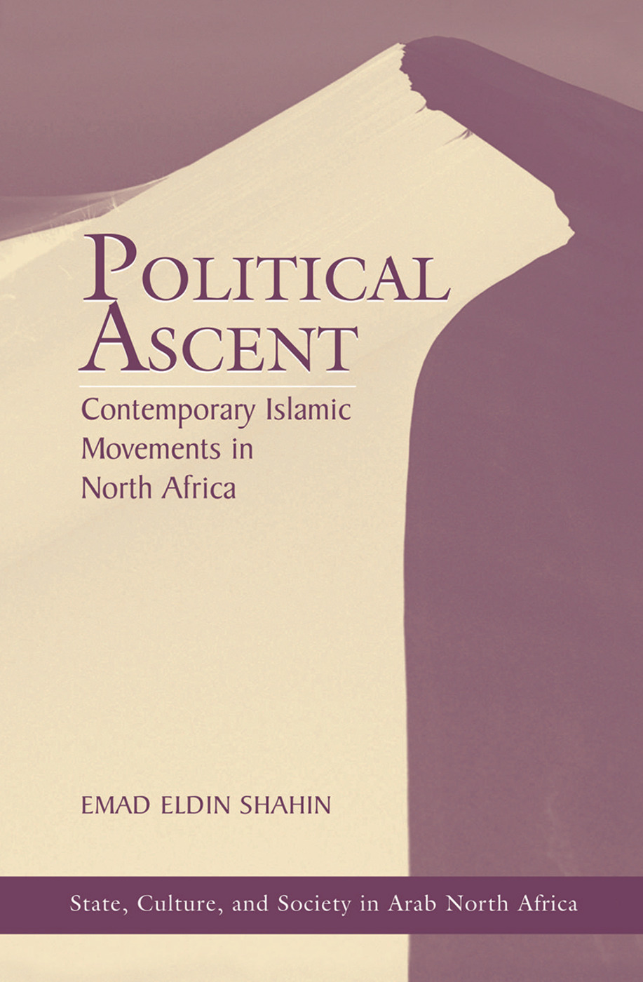 Political Ascent: Contemporary Islamic Movements In North Africa book cover