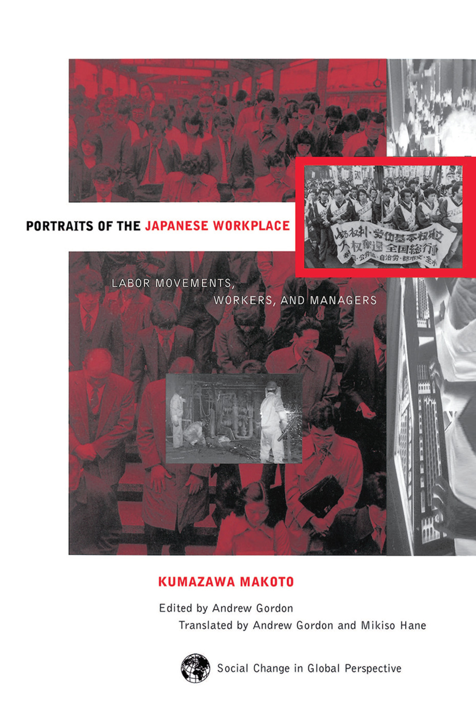 Portraits Of The Japanese Workplace: Labor Movements, Workers, And Managers, 1st Edition (Hardback) book cover