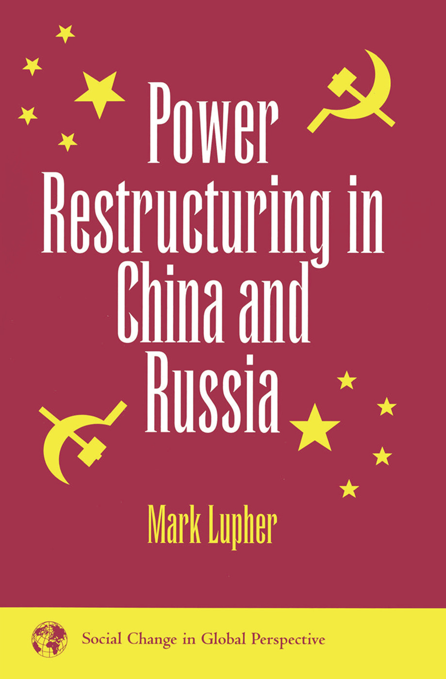 Power Restructuring In China And Russia book cover