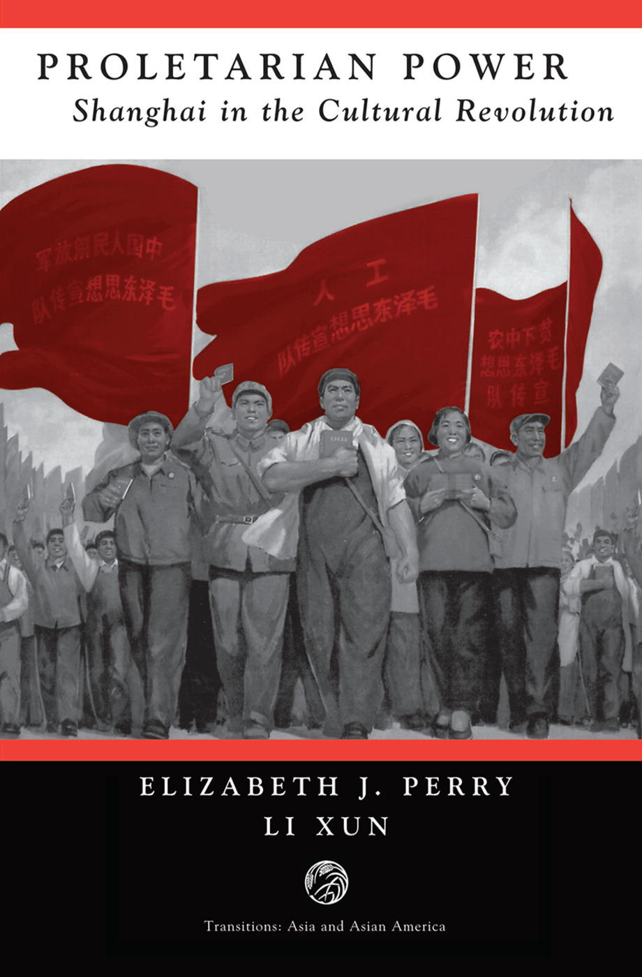 Proletarian Power: Shanghai In The Cultural Revolution book cover