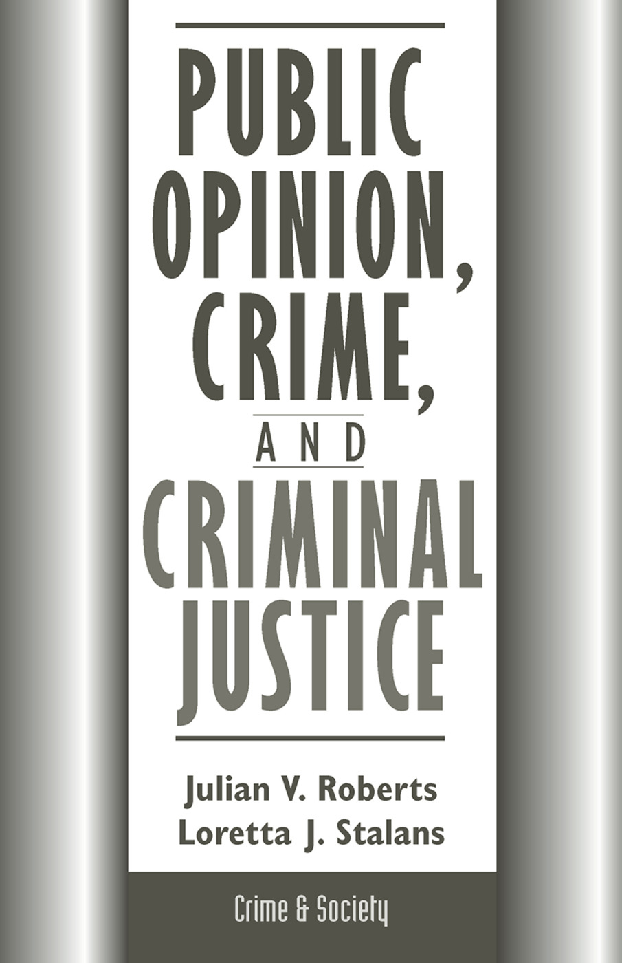 Public Opinion, Crime, And Criminal Justice: 1st Edition (Hardback) book cover