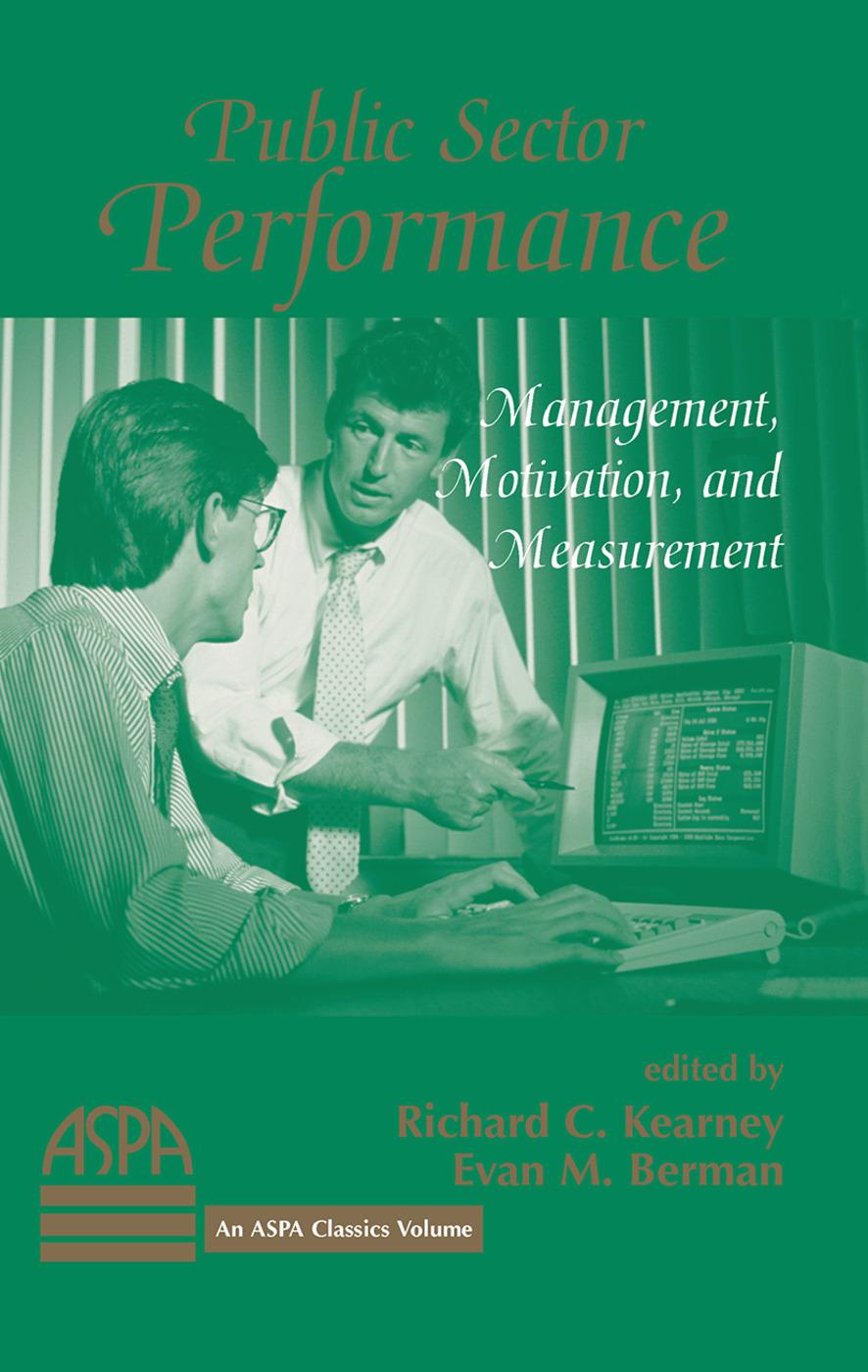 Public Sector Performance: Management, Motivation, And Measurement book cover