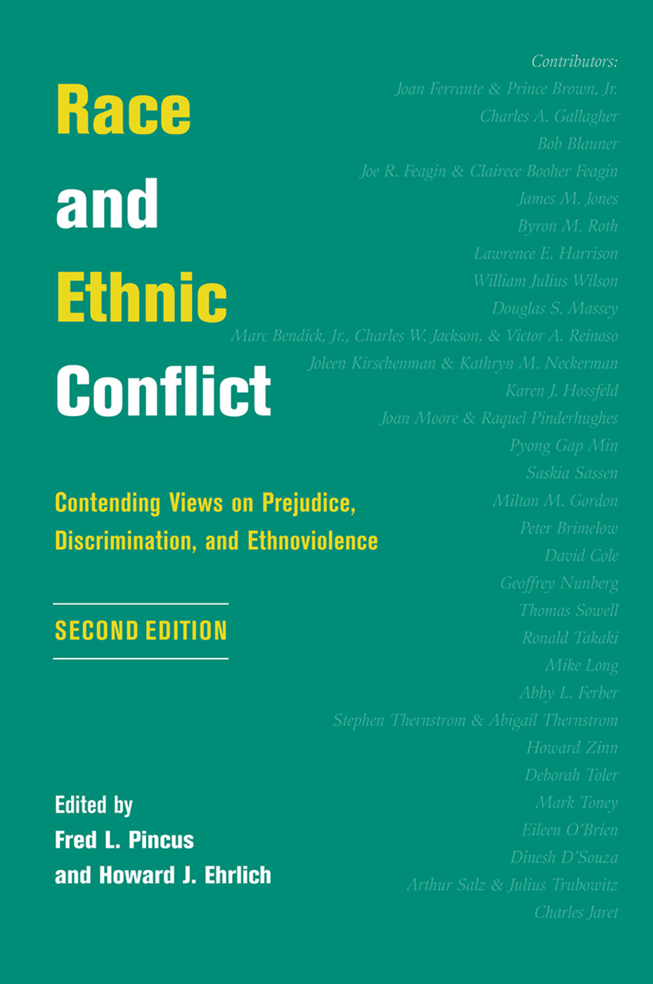 Race And Ethnic Conflict: Contending Views On Prejudice, Discrimination, And Ethnoviolence, 1st Edition (Hardback) book cover