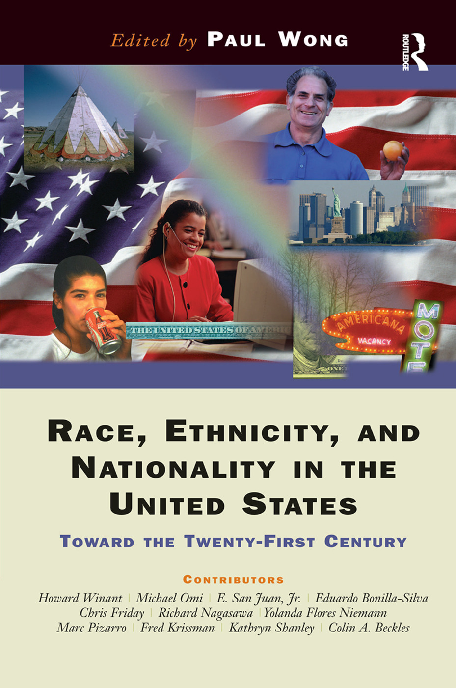 Race, Ethnicity, And Nationality In The United States: Toward The Twenty-first Century, 1st Edition (Hardback) book cover