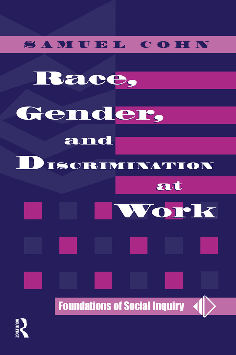 Race, Gender, And Discrimination At Work: 1st Edition (Hardback) book cover