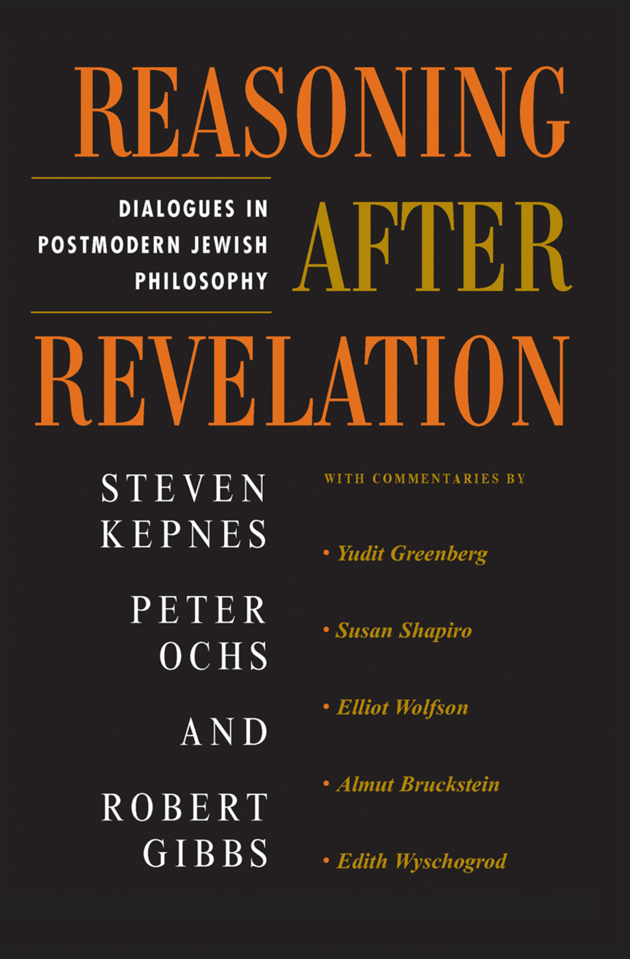 Reasoning After Revelation: Dialogues In Postmodern Jewish Philosophy book cover