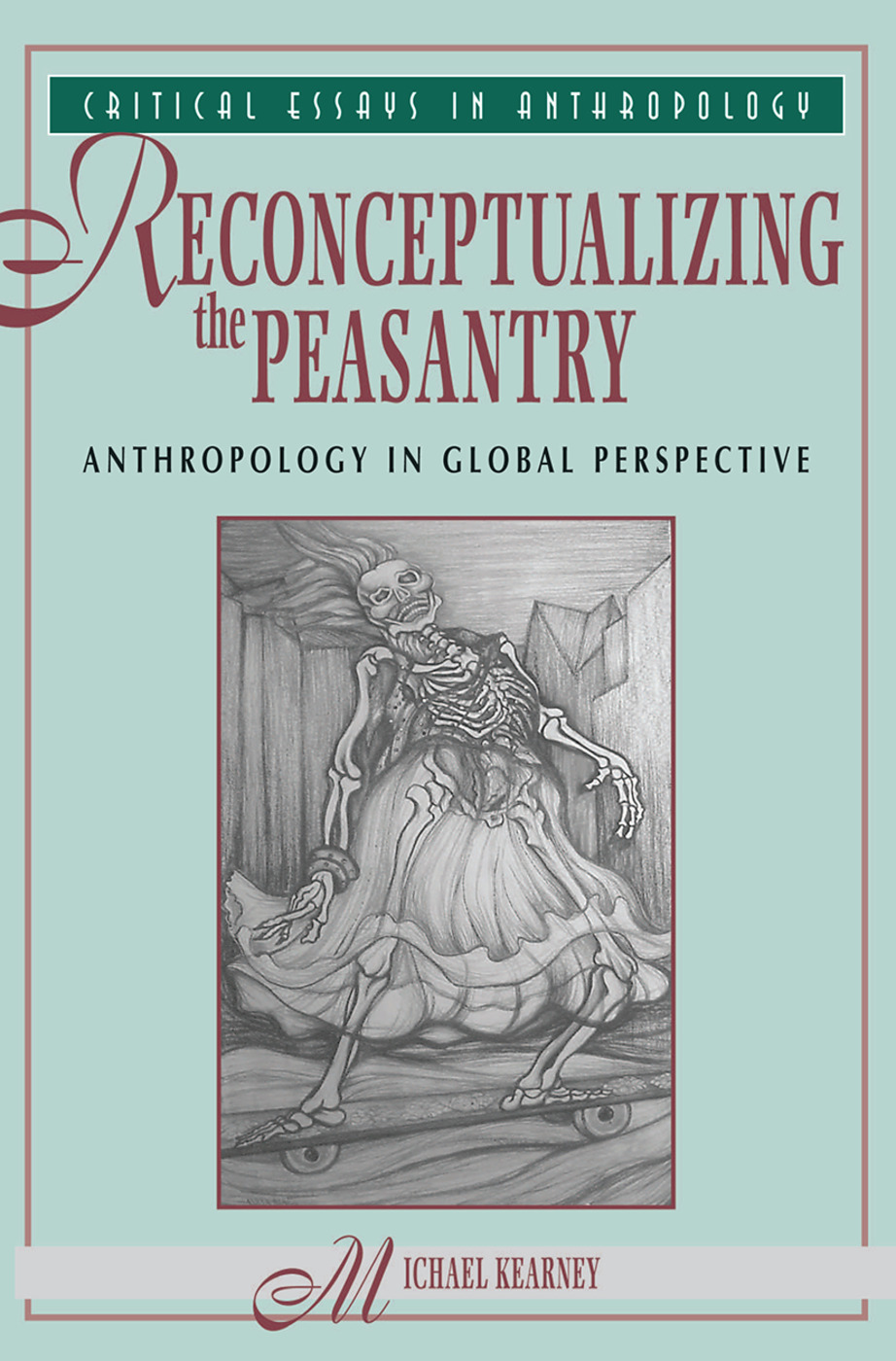 Reconceptualizing The Peasantry: Anthropology In Global Perspective, 1st Edition (Hardback) book cover