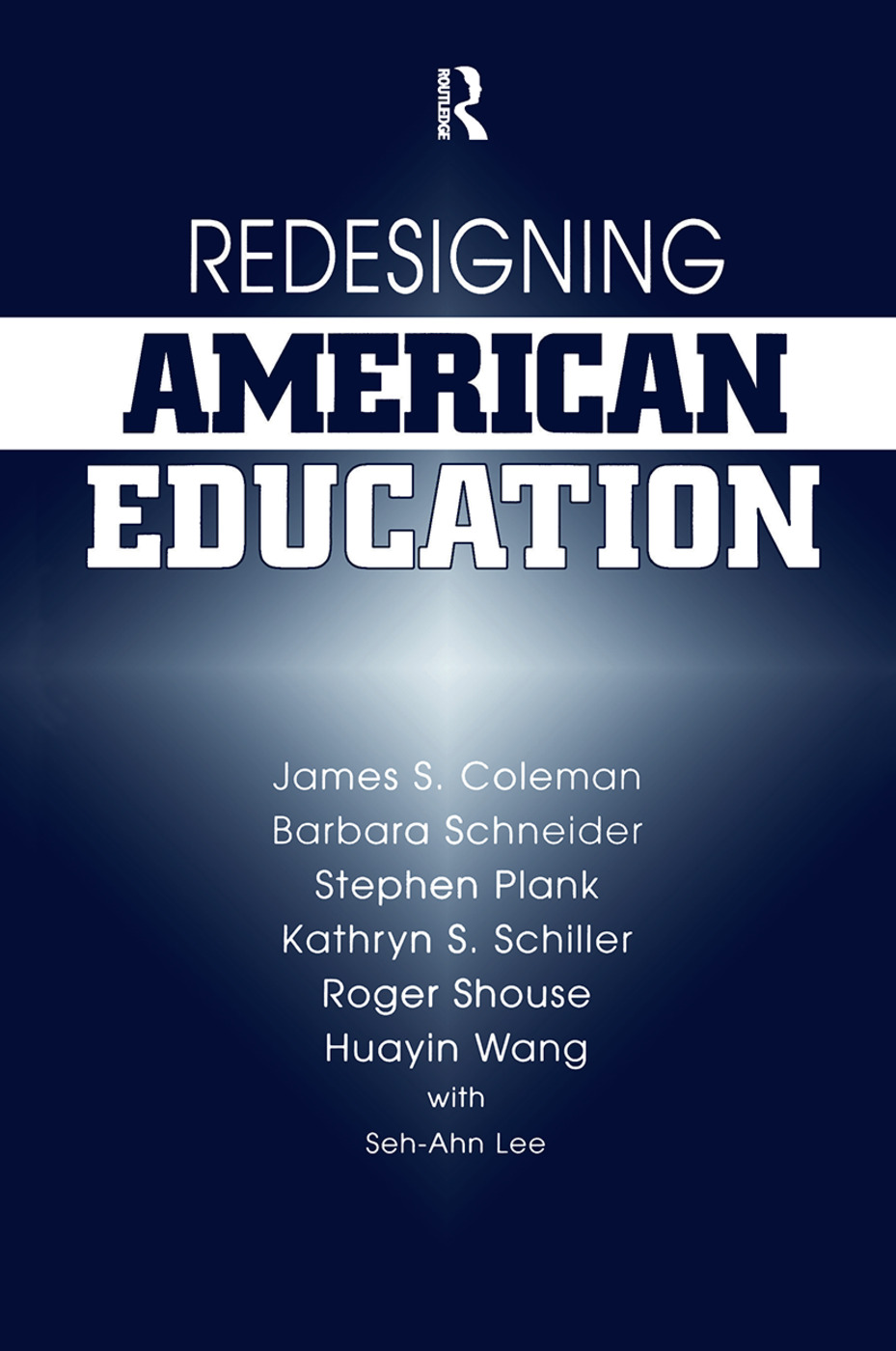 Redesigning American Education: 1st Edition (Hardback) book cover