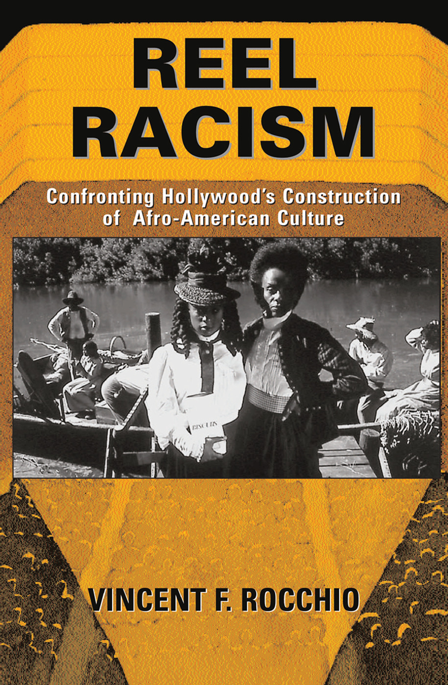 Reel Racism: Confronting Hollywood's Construction Of Afro-american Culture, 1st Edition (Hardback) book cover