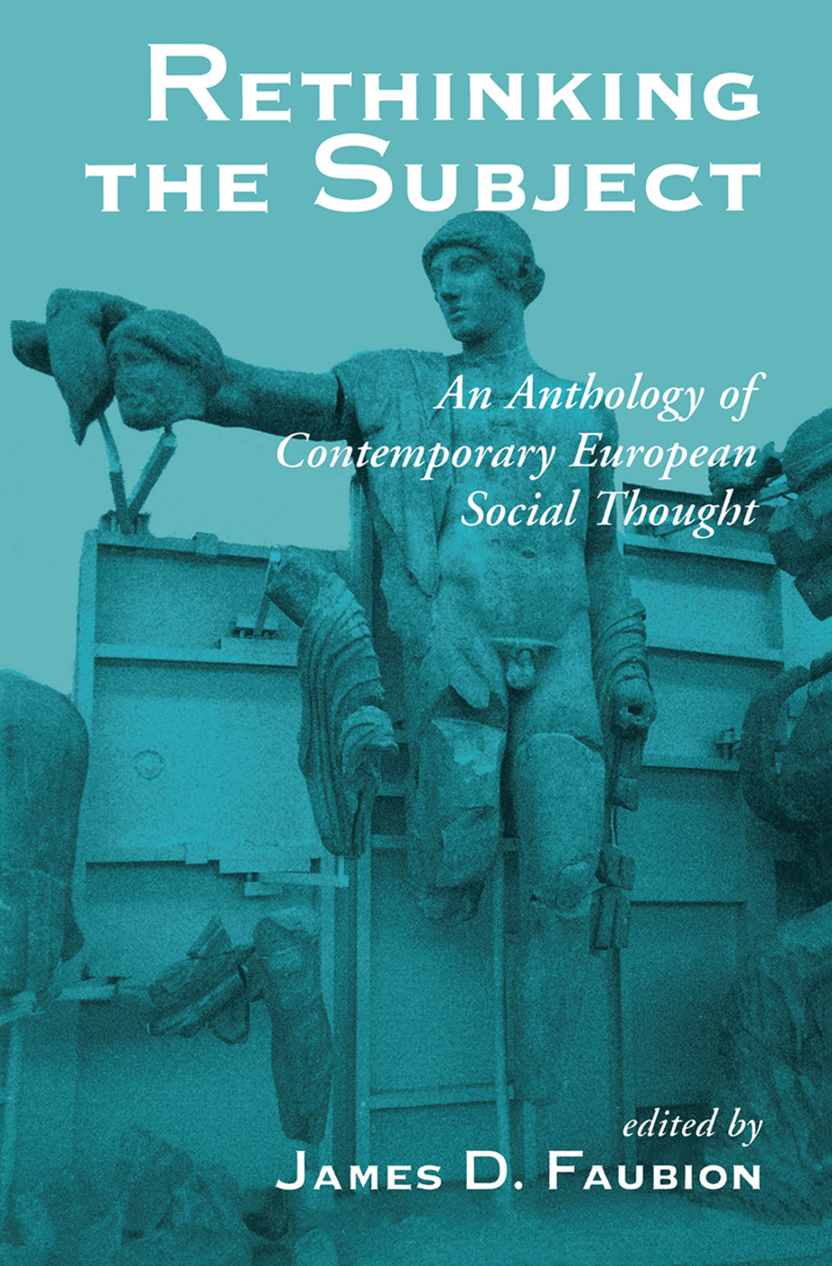 Rethinking The Subject: An Anthology Of Contemporary European Social Thought, 1st Edition (Hardback) book cover