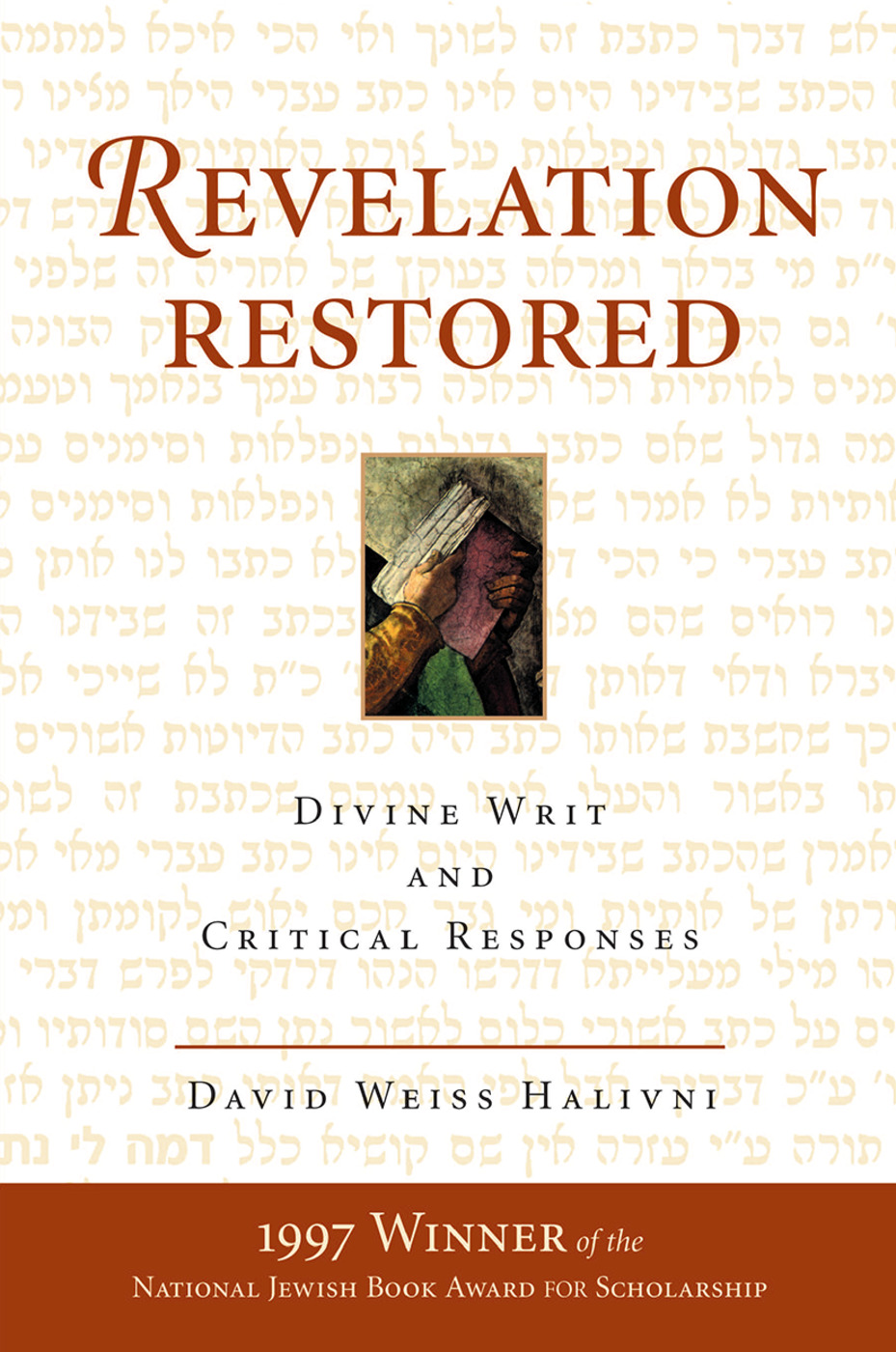 Revelation Restored: Divine Writ And Critical Responses book cover