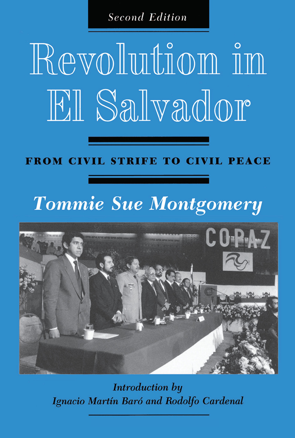 Revolution In El Salvador: From Civil Strife To Civil Peace, Second Edition book cover