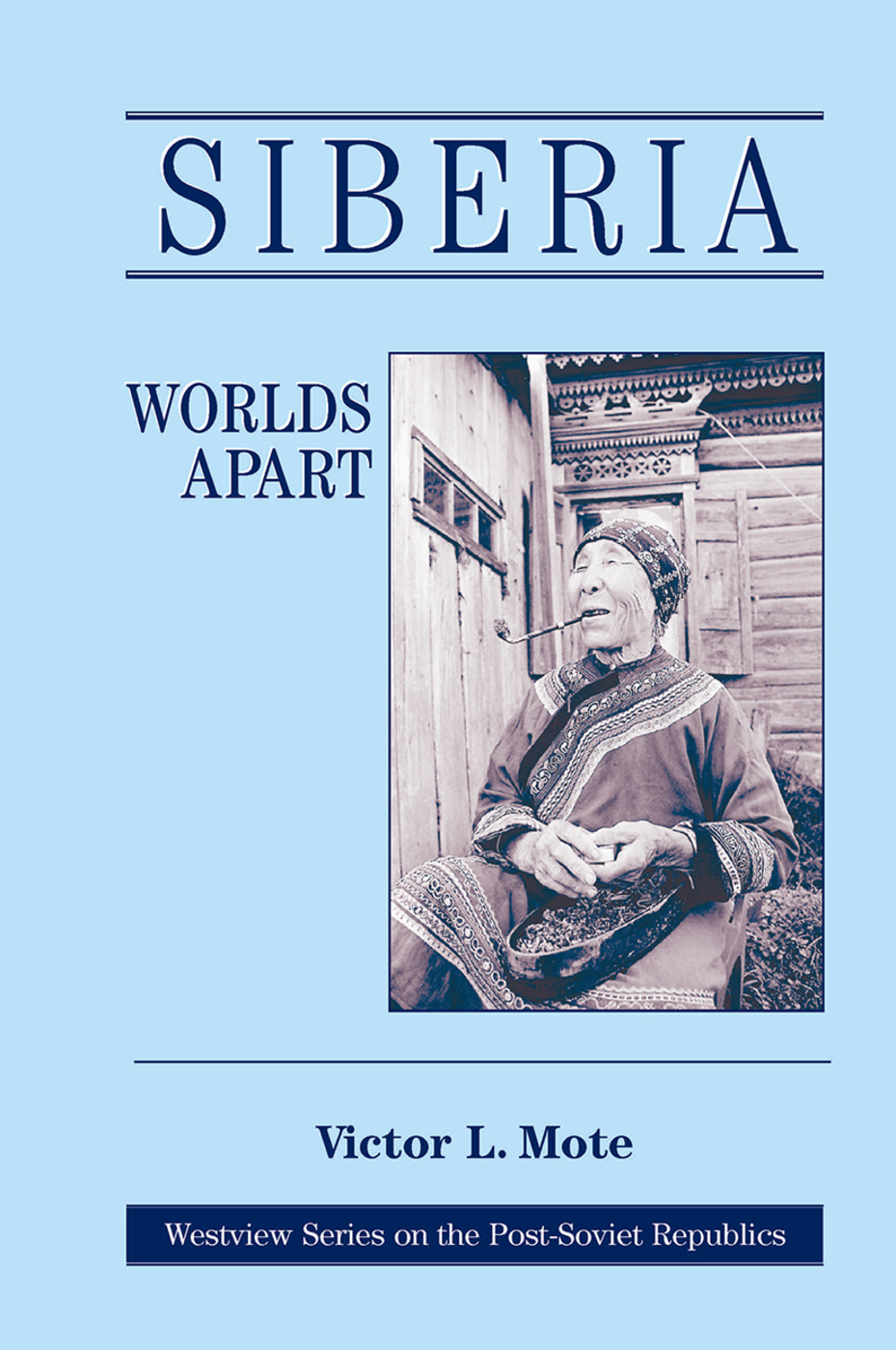 Siberia: Worlds Apart, 1st Edition (Hardback) book cover