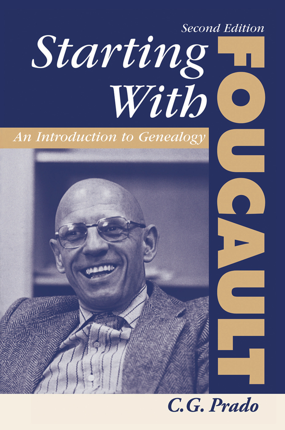 Starting With Foucault: An Introduction To Geneaolgy, 1st Edition (Hardback) book cover