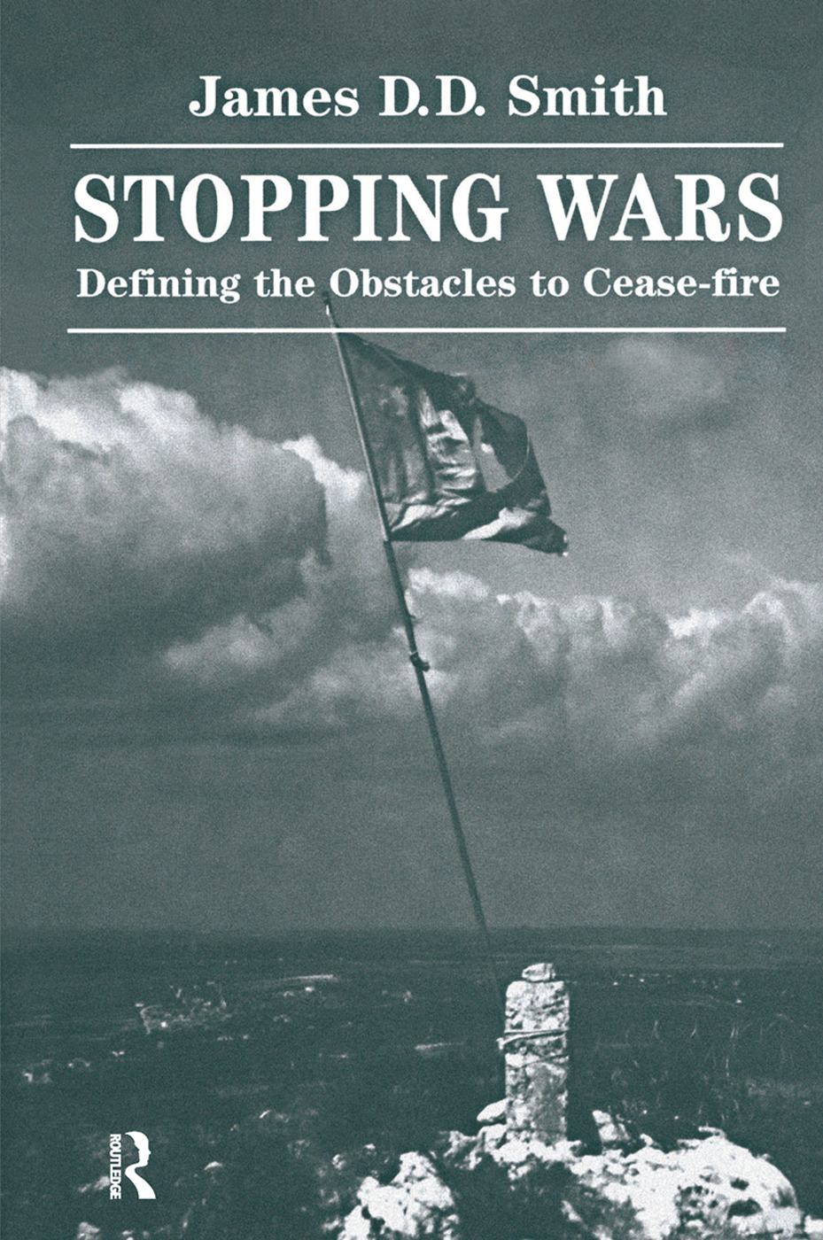 Stopping Wars: Defining The Obstacles To Cease-fire book cover