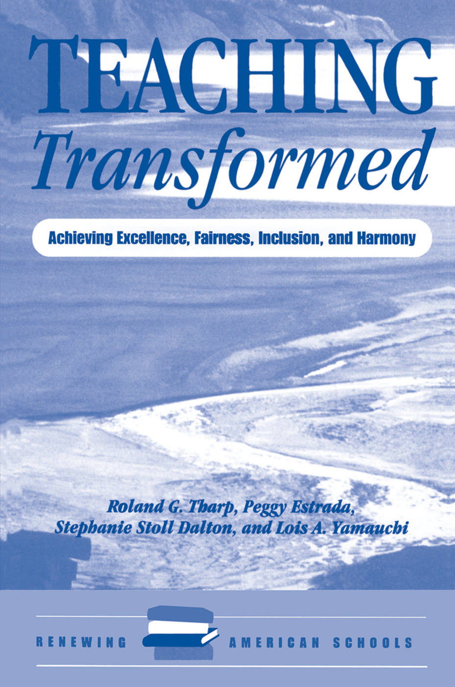 Teaching Transformed: Achieving Excellence, Fairness, Inclusion, And Harmony book cover