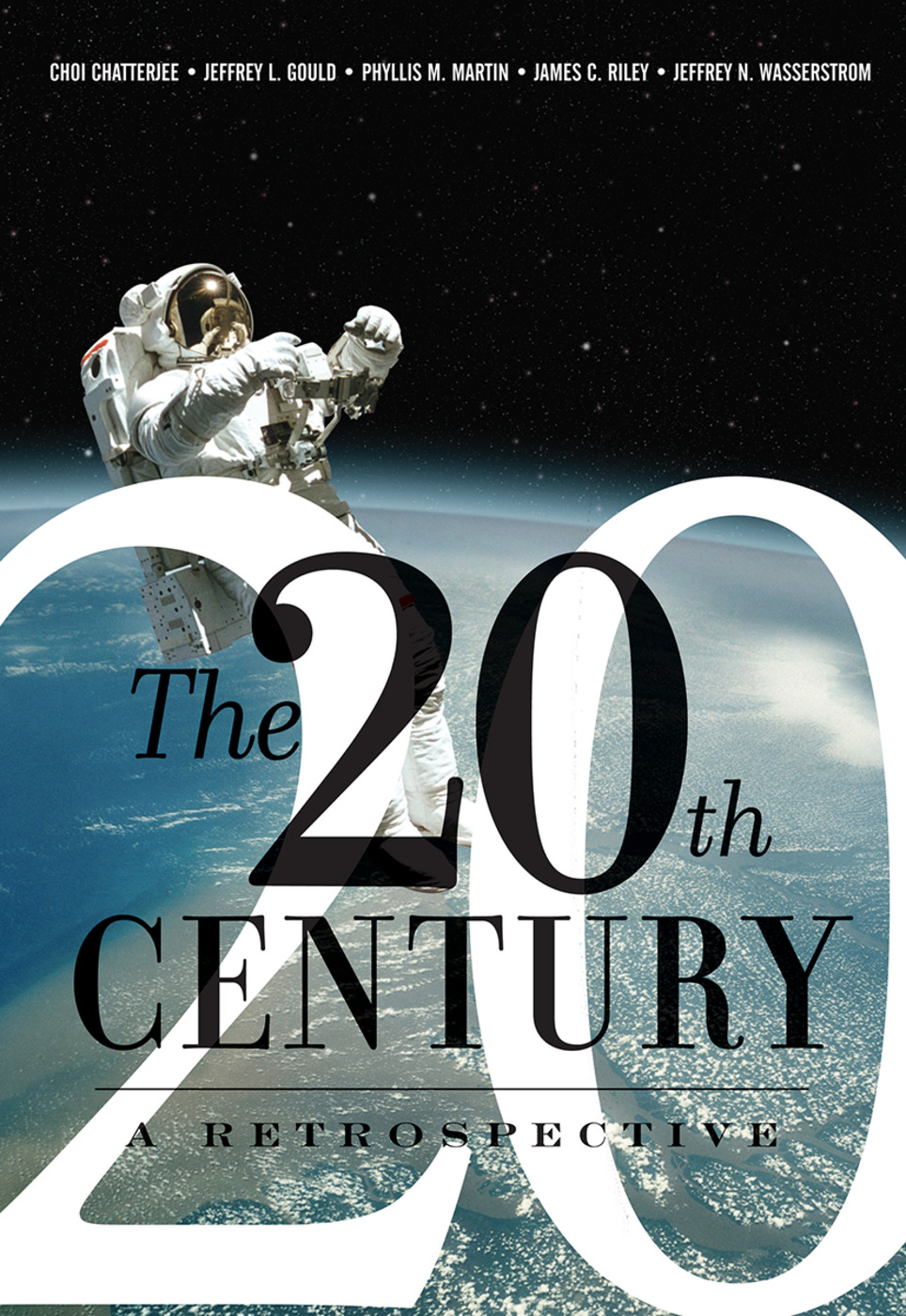 The 20th Century: A Retrospective: 1st Edition (Hardback) book cover