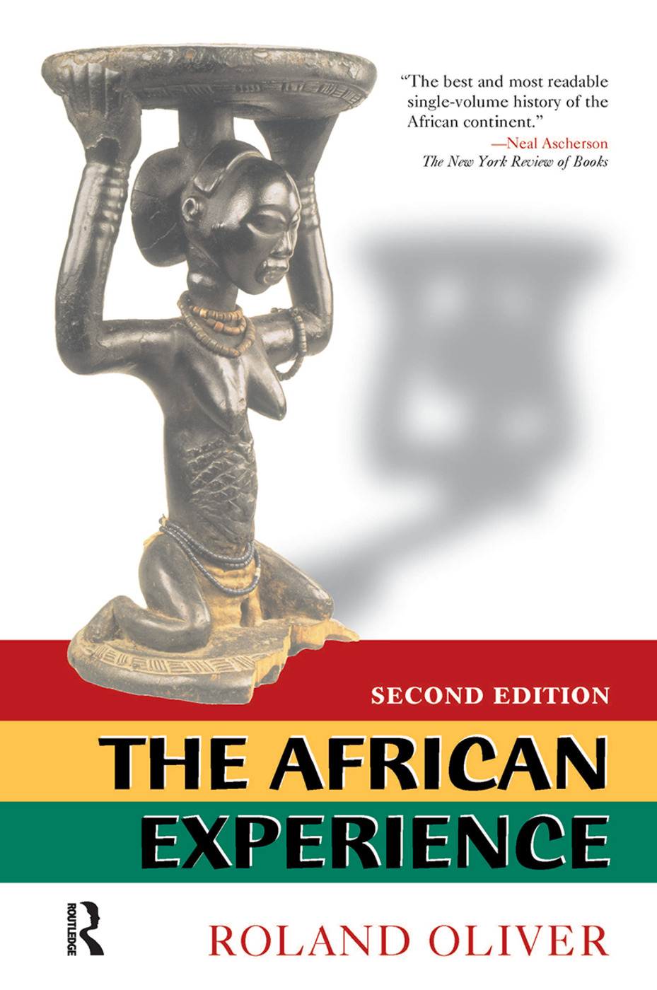 The African Experience: From Olduvai Gorge To The 21st Century, 1st Edition (Hardback) book cover