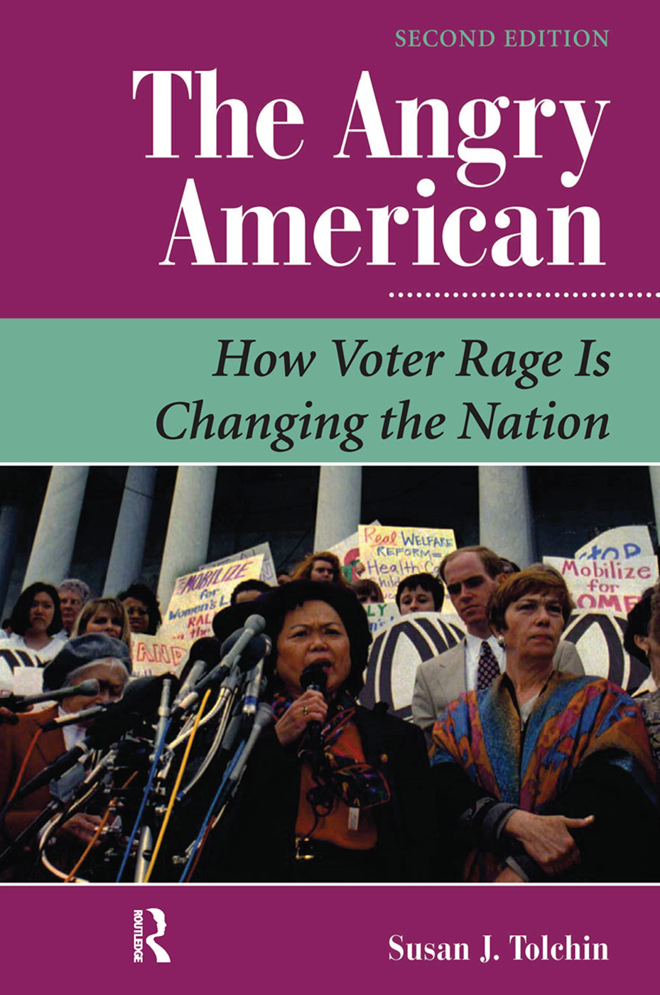 The Angry American: How Voter Rage Is Changing The Nation book cover