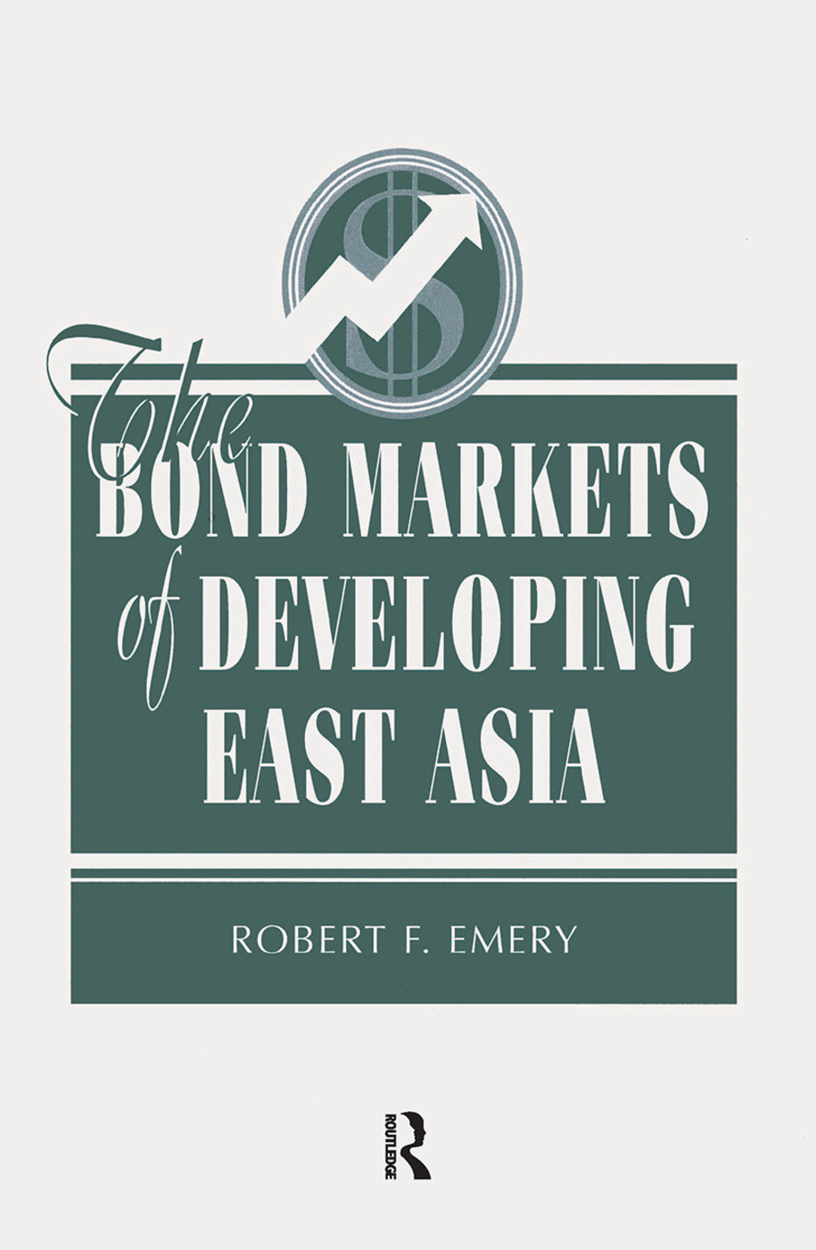 The Bond Markets Of Developing East Asia: 1st Edition (Hardback) book cover