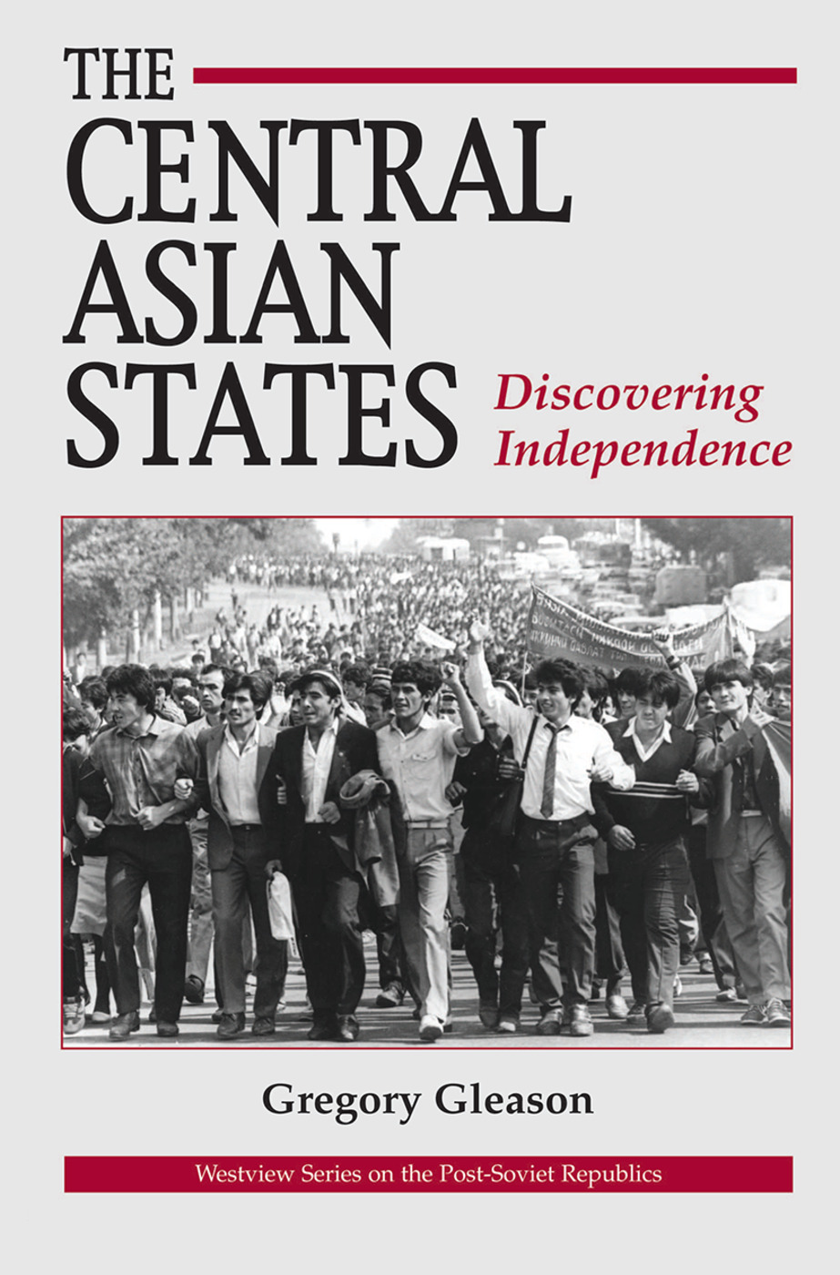 The Central Asian States: Discovering Independence, 1st Edition (Hardback) book cover
