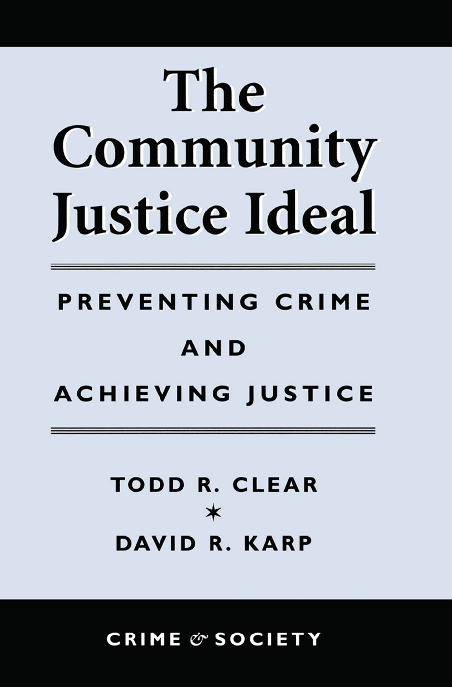 The Community Justice Ideal: 1st Edition (Hardback) book cover