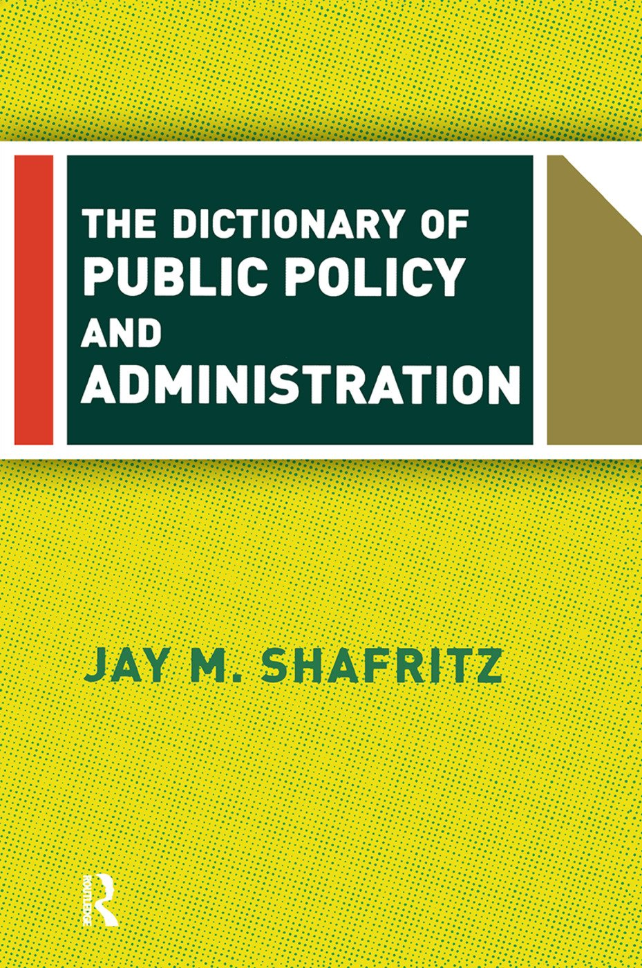 The Dictionary Of Public Policy And Administration: 1st Edition (Hardback) book cover